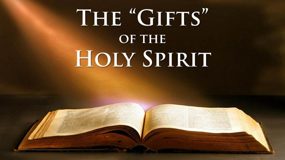The Gifts of the Holy Spirit - Yesterday's Prophecy, Today's News